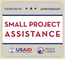 Thirtieth Anniversary - Small Project Assistance - USAID and Peace Corps