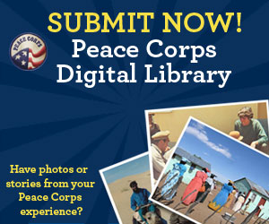 Peace Corps Digital Library Have photos or stories from your Peace Corps experience? Submit Now